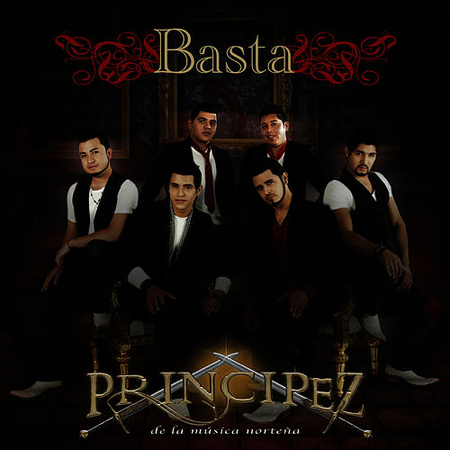 Basta by Principez de la Musica Norteña