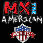 Made in USA by MX the American