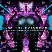 Let the Future In de Far East Movement