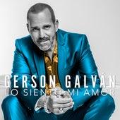 Lo Siento Mi Amor von Gerson Galván