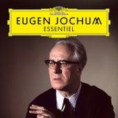 Eugen Jochum: Essentiel de Eugen Jochum