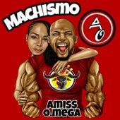 Machismo (Radio Edit) de Amiss O.Mega