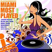 Playdagroove! Miami Most Played (Club Edition) de Various Artists