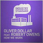 How We Work di Oliver Dollar
