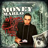 Money Over Every Thing by Money Marlo