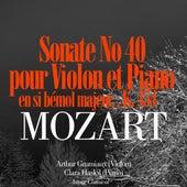 Mozart: Sonate No. 40 en si bémol majeur pour violon et piano, K. 454 by Arthur Grumiaux
