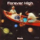 Forever High de Blade