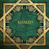 Mal hbibti majatch by Khaled (Rai)
