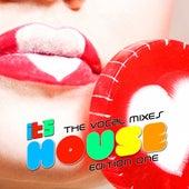 It's House (Vocal Mixes Edition One) de Various Artists