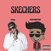 Skechers (feat. Tyga) (Remix) de DripReport