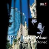 I Can't Get Started de Teddy Wilson