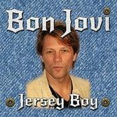 Jersey Boy by Bon Jovi