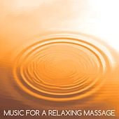Music for a Relaxing Massage von Pure Massage Music