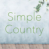 Simple Country by Various Artists
