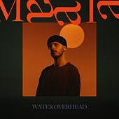Water Overhead de Maala