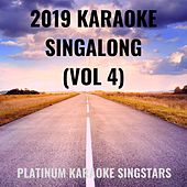 2019 Karaoke Singalong (Vol 4) by Platinum Karaoke SingStars