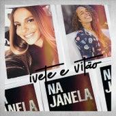 Na Janela by Ivete Sangalo