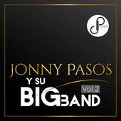 Jonny Pasos y Su Big Band, Vol. 2 de Jonny Pasos