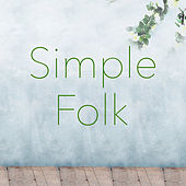 Simple Folk by Various Artists