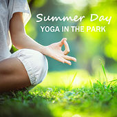 Summer Day Yoga In The Park by Various Artists