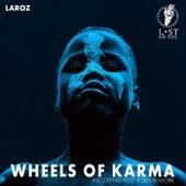 Wheels of Karma de Laroz