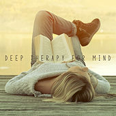 Deep Therapy for the Mind by Various Artists