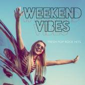 Weekend Vibes: Fresh Pop Rock Hits de Various Artists