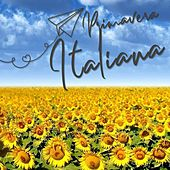 Primavera Italiana (Una primavera tutta italiana) by Various Artists