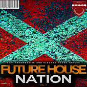 Future House Nation, Vol. 4 by Various Artists