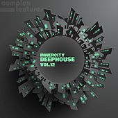 Innercity Deephouse, Vol. 12 by Various Artists