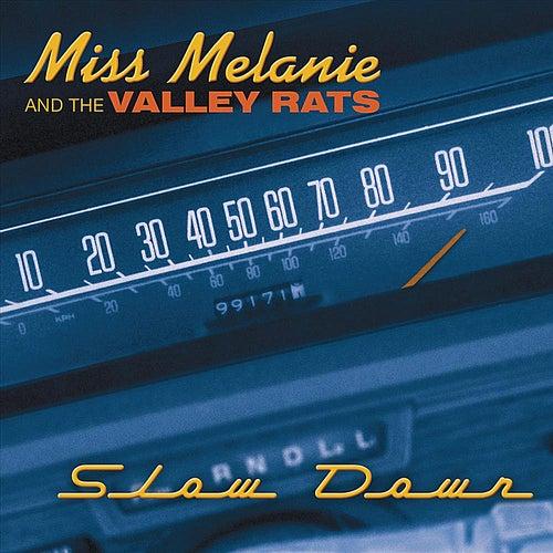 Slow Down by Miss Melanie