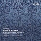Mendelssohn: Works for Piano & Violoncello by Kaspar Singer