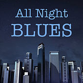 All Night Blues de Various Artists