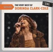 Setlist: The Very Best Of Dorinda Clark-Cole LIVE by Dorinda Clark-Cole