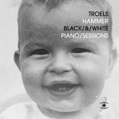 Black & White Piano Sessions de Troels Hammer