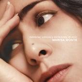 Memórias, Crônicas e Declarações de Amor de Marisa Monte