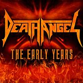 The Early Years by Death Angel