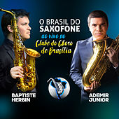 O Brasil do Saxofone de Ademir Junior