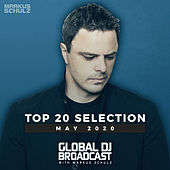 Global DJ Broadcast - Top 20 May 2020 von Markus Schulz