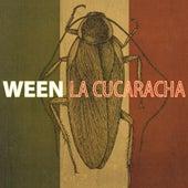 La Cucaracha de Ween