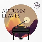 Autumn Leaves by Various Artists