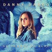 50 Shades of Blue by Danny Darko