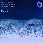 Blue by Kosm, ARKID, Tom Cler