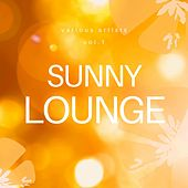 Sunny Lounge, Vol. 1 by Various Artists