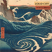 Dub Current, Vol. 2 de Loudcity