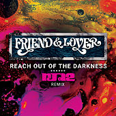 Reach out of the Darkness RJD2 Remix de Friend And Lover