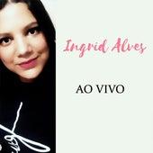 Entre Amigos (Ao Vivo) de Ingrid Alves