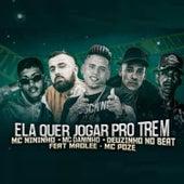 Ela Quer Jogar pro Trem (feat. Mãolee & Mc Poze) de Mc Nininho Mc Daninho