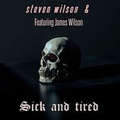 Sick and Tired de Steven Wilson