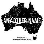 Any Other Name by Horror Show